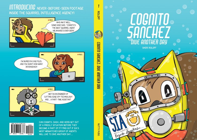 Cognito Sanchez: Dive Another Day by Sheri Roloff