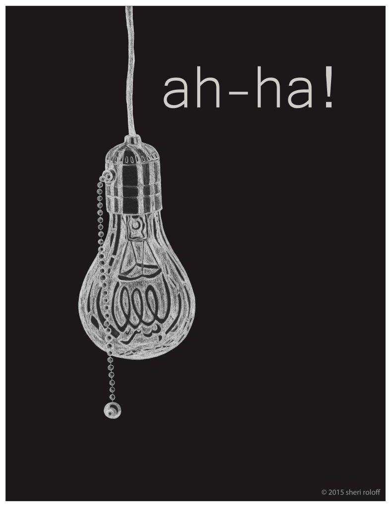Ah-Ha by Sheri Roloff