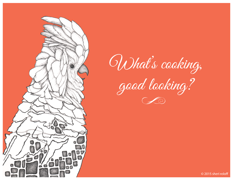 What's Cooking, Good Looking? by Sheri Roloff