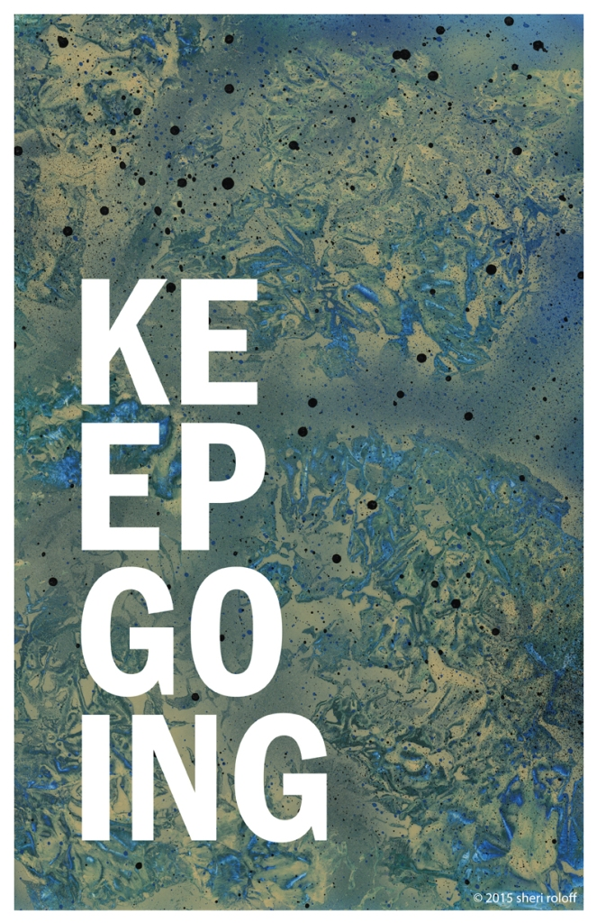 Keep Going by Sheri Roloff